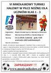 VI Turnieju Piłki Nożnej dla dzieci szkół podstawowych klas 1 – 3