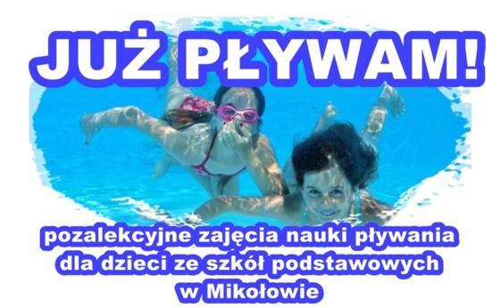 """""""Już pływam"""" – pozalekcyjne zajęcia nauki pływania dla dzieci ze szkół podstawowych w Mikołowie"""