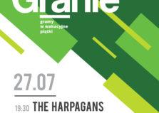 Letnie Granie 2018! Koncert: The Harpagans