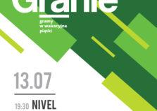 Letnie Granie - Koncert: Nivel