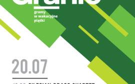 Letnie Granie! Koncert: Silesian Brass Quartet