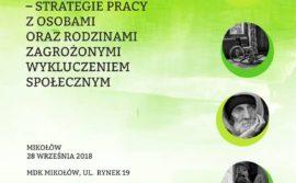"""Konferencję Centrum Integracji Społecznej w Mikołowie pt. """"Lepiej rozumieć, aby lepiej pomagać – strategie pracy z osobami oraz rodzinami zagrożonymi wykluczeniem społecznym"""""""
