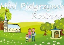Mini Pielgrzymka Rodzinna + Piknik Na Łące