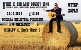 This is the last cowboy song: wieczór z polską i amerykańską balladą country
