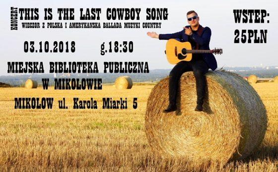 This is the last cowboy song: wieczór z polską i amerykańską balladą country