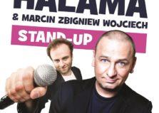 Stand UP! - Grzegorz Halama & Marcin Zbigniew Wojciech Fraktal · Mikołow