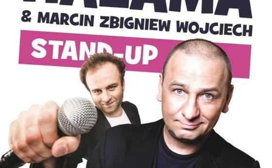 Stand UP! – Grzegorz Halama & Marcin Zbigniew Wojciech Fraktal · Mikołow