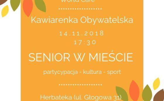 """Kawiarnka Obywatelska """"Senior w mieście"""""""