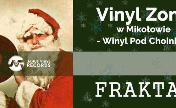 Vinyl Zone w Mikołowie – Winyl Pod Choinkę – Fraktal