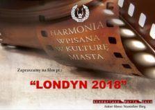 Muzyczne Filmy Mikołowskiej Harmonii - Londyn 2018