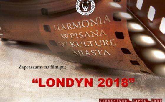 Muzyczne Filmy Mikołowskiej Harmonii – Londyn 2018