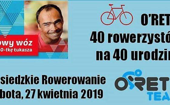 O'Rety! 40 rowerzystów na 40 urodziny Łukasza!