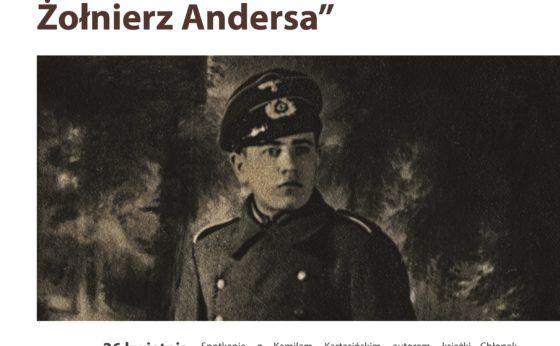 Chłopak z Wermachtu. Żołnierz Andersa – spotkanie autorskie z K. Kartasińskim