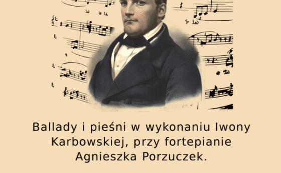 Stanisław Moniuszko – Mistrz Muzyki Polskiej Koncert I. Karbowskiej i A. Porzuczek