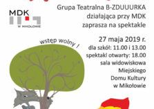 "Grupa Teatralna B – ZDUUURKA ""Czerwony Kapturek"""