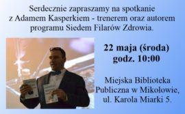 Muzyczna Kawiarenka Literacka. 7 filarów zdrowia. Spotkanie z A. Kasperkiem