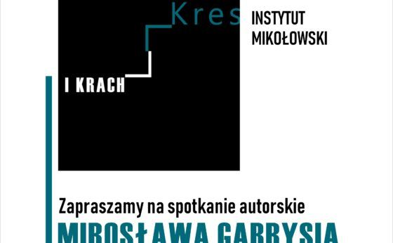 "Spotkanie autorskie M. Gabrysia ""Kres i Krach"""