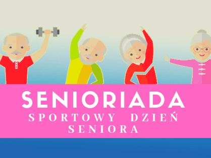 Dzień Sportu Seniora – Seniorada