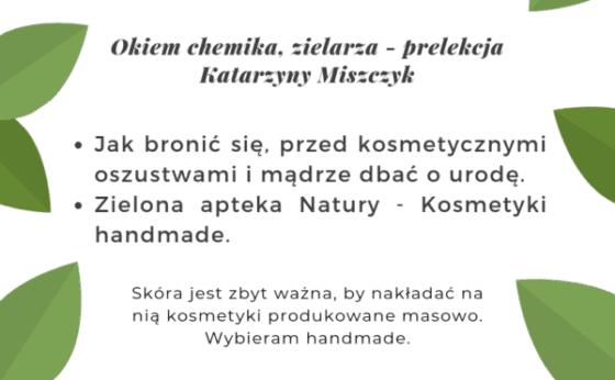 Pełna natura Okiem chemika, zielarza – prelekcja K. Miszczyk
