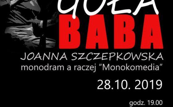 "Monodram: ""Goła Baba"""
