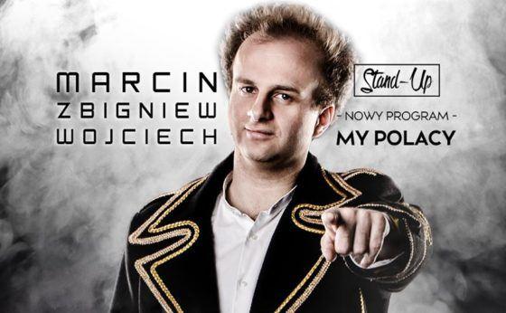 Marcin Zbigniew Wojciech Nowy program Stand-up w Mikołowie