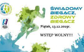 Świadomy Biegacz, Zdrowy Biegacz 2019