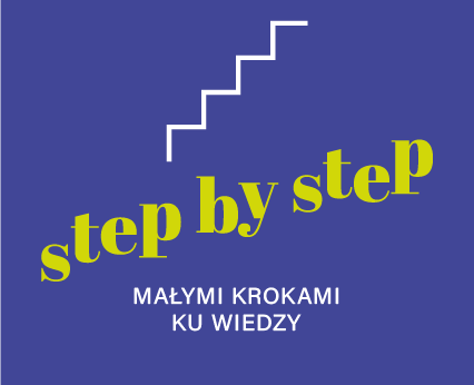 Step by step – małymi krokami ku wiedzy