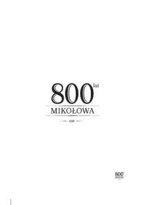 Historia przez życie pisana. 800 lecie ma już swoje logo!