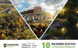 10 milionów złotych na inwestycje pro-ekologiczne.